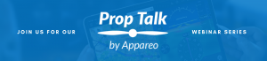 Prop Talk Webinar Series